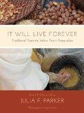 It Will Live Forever: Traditional Yosemite Indian Acorn Preparation