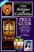 1996 Antiques and Collectibles Price Guide: A Comprehensive Price Guide to the Entire Field ...