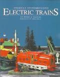 America's Standard Gauge Electric Trains Their History and Operation, Including a Collector'...
