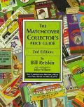Matchcover Collector's Price Guide The Comprehensive Reference Book and Price Guide to Match...