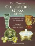 Fifty Years of Collectible Glass 1920-1970 Easy Identification and Price Guide  Tableware, K...