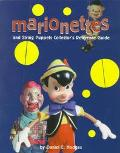 Marionettes and String Puppets: Collector's Reference Guide - Daniel E. Hodges - Paperback