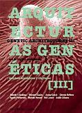 Genetic Architectures III / Arquitecturas Geneticas III