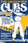 Golden Era Cubs, 1876-1940