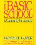 Basic School A Community for Learning