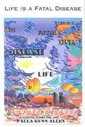 Life Is a Fatal Disease Collected Poems 1962-1995