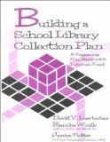 Building a School Library Collection Plan: A Beginning Handbook With Internet Assist