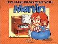 Let's Make Piano Music With Marvin Book 3