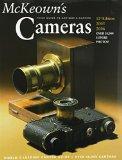 McKeown's Price Guide To Antique & Classic Cameras 2005-2006 (Price Guide to Antique and Cla...