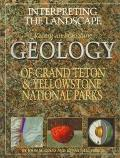 Interpreting the Landscapes of Grand Teton and Yellowstone National Parks Recent and Ongoing...