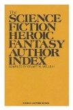 Science Fiction and Heroic Fantasy Author Index