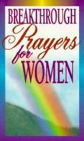Breakthrough Prayers for Women - Clift Richards - Paperback