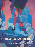 Chicago Modern 1893-1945 Pursuit of the New
