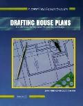 Drafting House Plans Book One A Simplified System for Architectural Planning