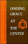 Finding Grace at the Center - Thomas Keating - Paperback