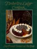 Timberline Lodge Cookbook: The Northwest Cuisine