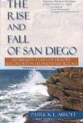 Rise and Fall of San Diego 150 Million Years of History Recorded in Sedimentary Rocks