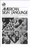American Sign Language-A Look at Its History, Structure and Community