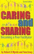Caring and Sharing Becoming a Peer Facilitator