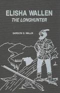 Elisha Wallen The Longhunter