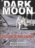Dark Moon Apollo and the Whistle-Blowers