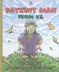 Patient Man from Uz A Story About Job