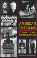 American Indians Stereotypes & Realities