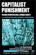 Capitalist Punishment Prison Privatization & Human Rights
