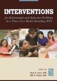 Interventions for Achievement and Behavior Problems in a Three-Tier Model Including RTI