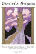 Psyche's Stories Modern Jungian Interpretations of Fairy Tales