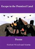 Escape To The Promised Land Poems