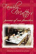 Family Matters Poems of Our Families