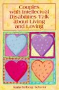 Couples with Intellectual Disabilities Talk about Living and Loving