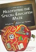 Negotiating the Special Education Maze A Guide for Parents and Teachers