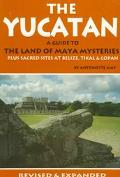 Yucatan: A Guide to the Land of Maya Mysteries - Antoinette May - Paperback - REV