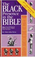The Black Presence in the Bible: Discovering the Black and African Identity of Biblical Pers...