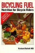 Bicycling Fuel: Nutrition for Bicycle Riders