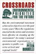 Crossroads: Environmental Priorities for the Future