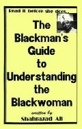 Blackman's Guide to Understanding the Blackwoman