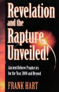 Revelation and Rapture Ancient Hebrew Prophecies for the Year 2000 and Beyond