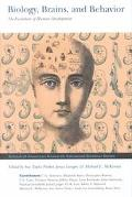 Biology, Brains, and Behavior The Evolution of Human Development