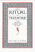 From Ritual to Theatre The Human Seriousness of Play