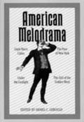 American Melodrama Four Classic Plays
