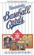 Making Money With Baseball Cards A Handbook of Insider Secrets and Strategies
