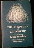 The Theology of Arithmetic: On the Mystical, Mathematical and Cosmological Symbolism of the ...