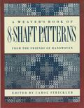 Weaver's Book of 8-Shaft Patterns From the Friends of Handwoven