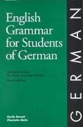 English Grammar for Students of German The Study Guide for Those Learning German