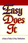 Easy Does It: A Book of Daily 12 Step Meditations - James Jennings - Paperback - 1st ed