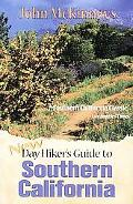 John McKinney's New Day Hiker's Guide to Southern California