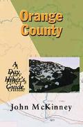 Orange County A Day Hiker's Guide